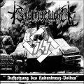 Sturmgewehr - Aufhetzung des Hakenkreuz-Volkes / LP