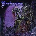 Barbarian - To No God Shall I Kneel / CD