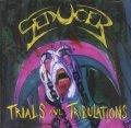 Seducer - Trials and Tribulations / CD
