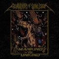 Purveyors of Sonic Doom - Mankind Is Unkind / CD