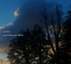 画像1: A.V.D.L - Cruel Silence: Gentle Lie / DigiProCD-R