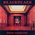 Blackdeath - Satan macht frei / CD