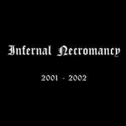画像1: [ZDR 009] Infernal Necromancy - 2001-2002 / CD