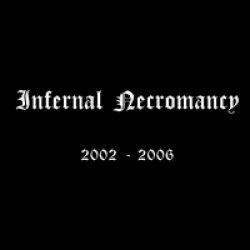 画像1: [ZDR 010] Infernal Necromancy - 2002-2006 / CD