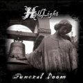 HellLight - Funeral Doom / The Light That Brought Darkness / 2CD
