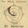 The NULLL Collective - De Monstris / CD