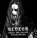 Ulvegr - Где крови льдяной шторм (Where the Icecold Blood Storms) / CD