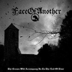 画像1: FaceOfAnother - The Crows Will Accompany Us to the End of Time / CD