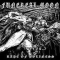 Funereal Moon - Rape of Holiness / CD