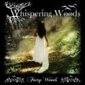 Whispering Woods - Fairy Woods / CD