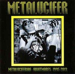 画像1: Metalucifer - Metaluciferian Nightmares 1995-2013 / CD