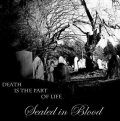 Sealed In Blood - Death is the Part of Life / CD