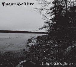 画像1: Pagan Hellfire - Distant Winds Return / DigiCD