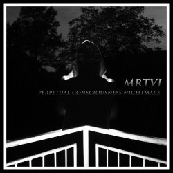 画像1: [MAA 034] MRTVI - Perpetual Consciousness Nightmare / CD