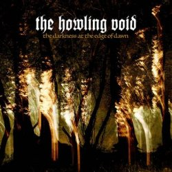 画像1: The Howling Void - The Darkness at the Edge of Dawn / DigiCD