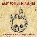Sektarism - La mort de l'infidele / DigiCD