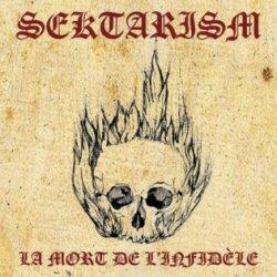画像1: Sektarism - La mort de l'infidele / DigiCD