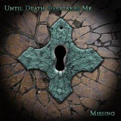 画像1: Until Death Overtakes Me - Missing / CD