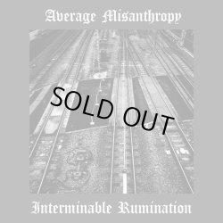 画像1: Average Misanthropy - Interminable Rumination / ProCD-R