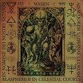 Waxen - Blasphemer in Celestial Courts / CD