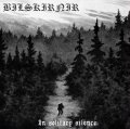 Bilskirnir - In Solitary Silence / CD